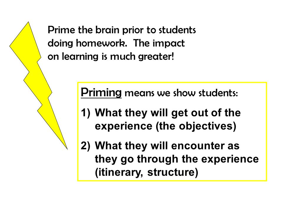 Priming means we show students: