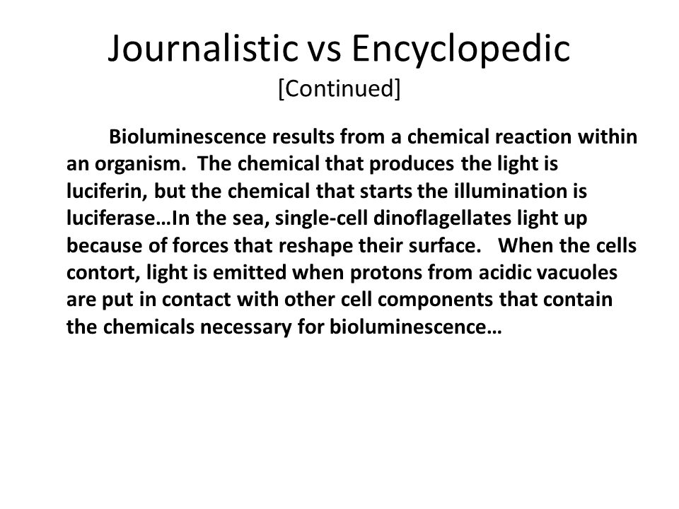 Journalistic vs Encyclopedic [Continued]