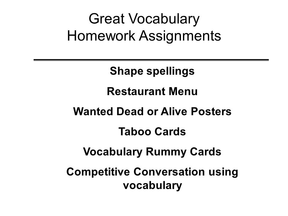Great Vocabulary Homework Assignments