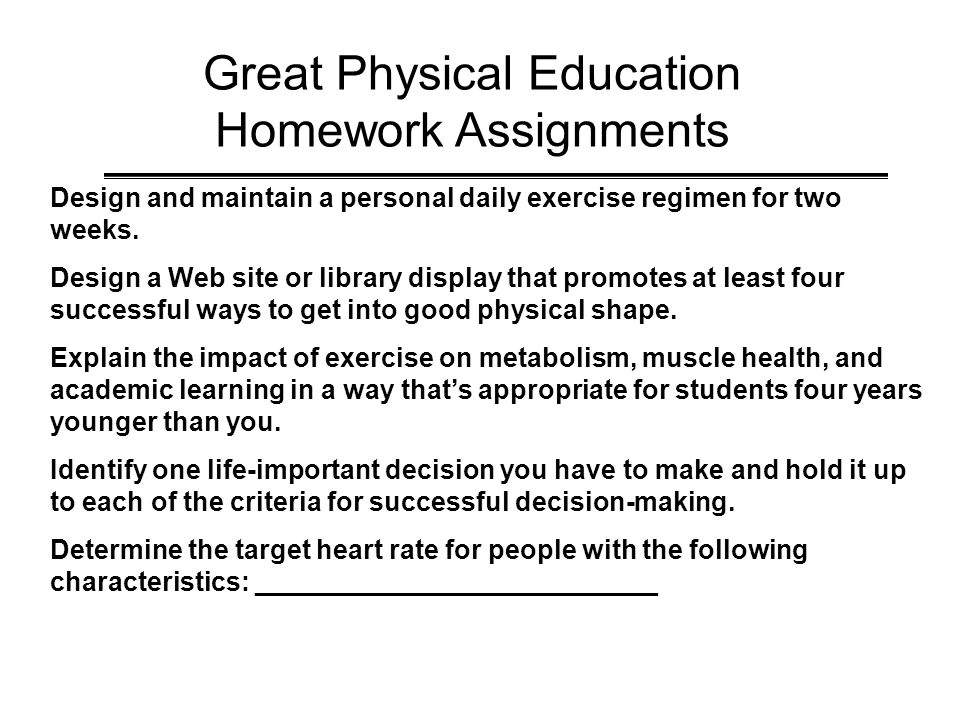 Great Physical Education Homework Assignments