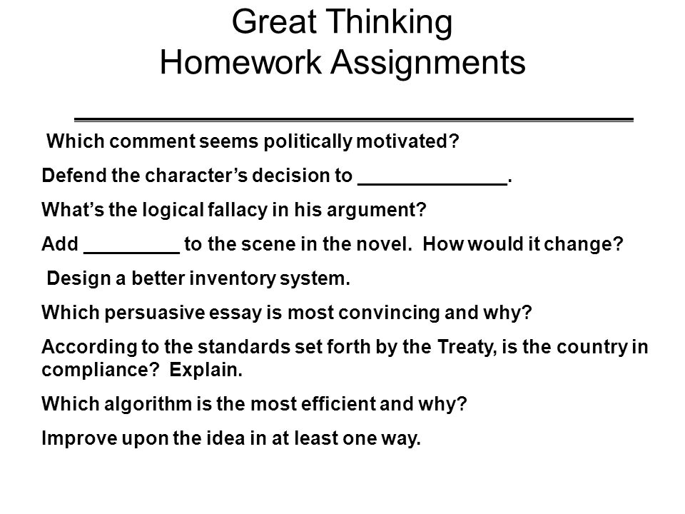 Great Thinking Homework Assignments