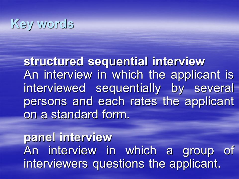 Key words structured sequential interview