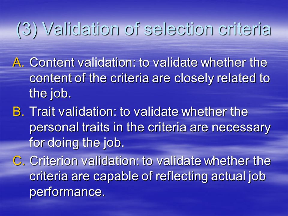 (3) Validation of selection criteria