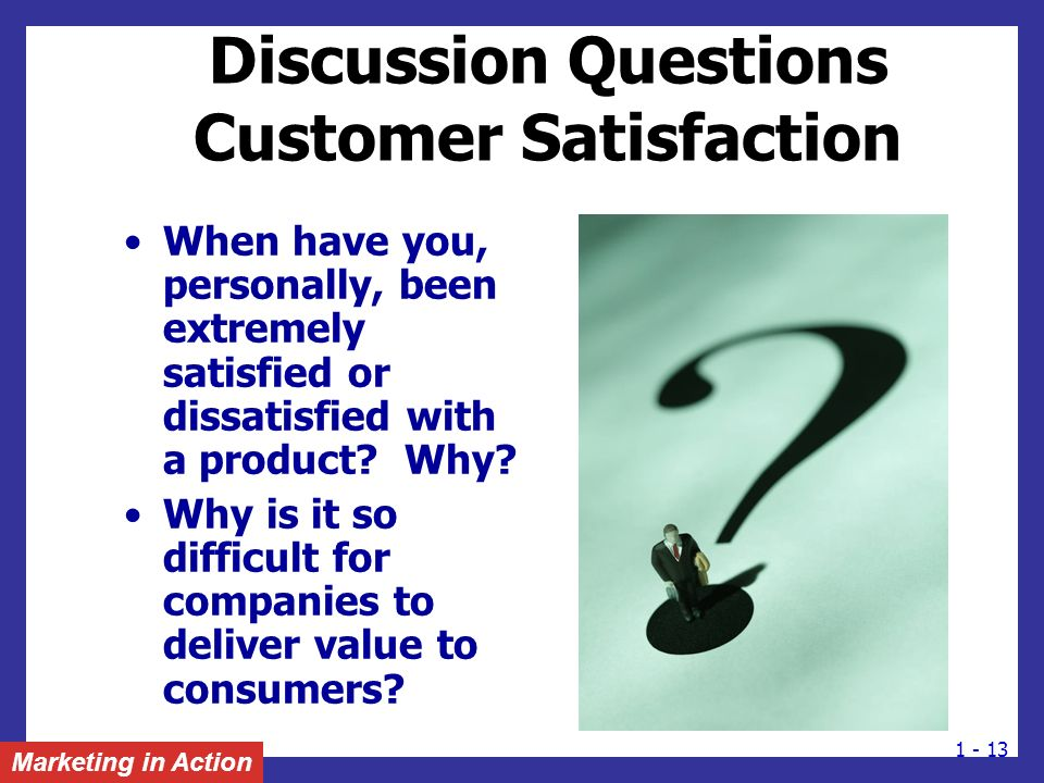 Discussion Questions Customer Satisfaction