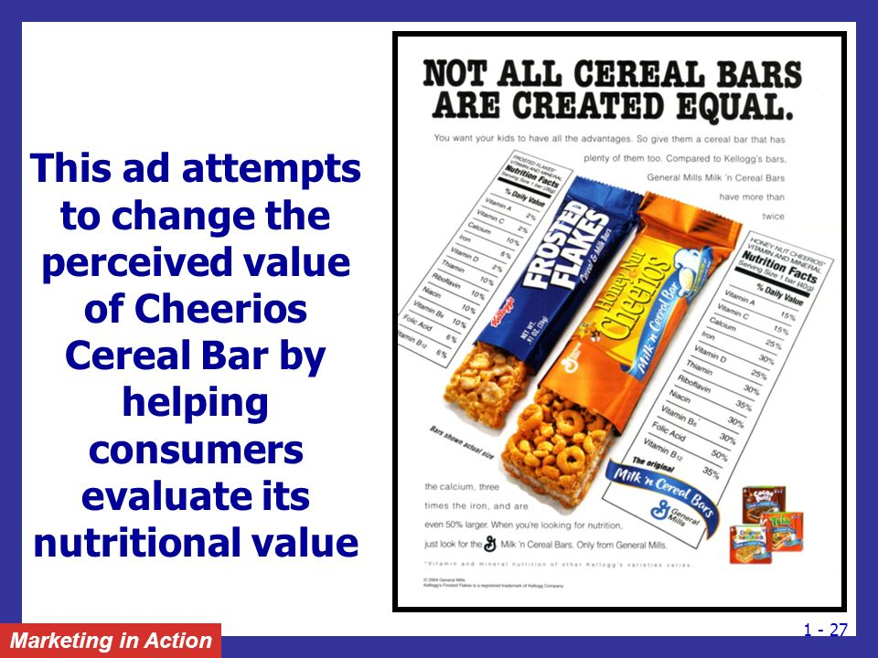 This ad attempts to change the perceived value of Cheerios Cereal Bar by helping consumers evaluate its nutritional value