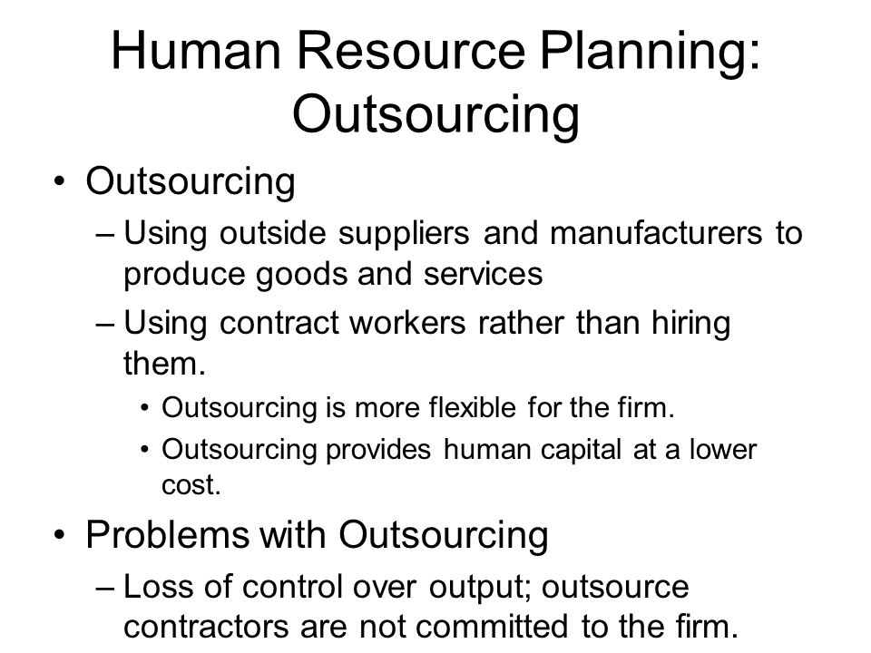 Human Resource Planning: Outsourcing