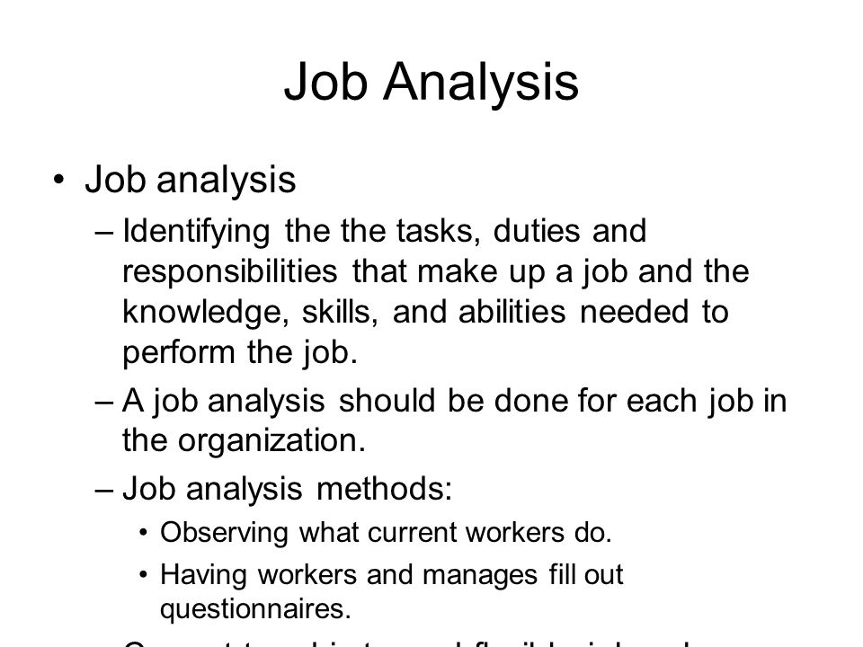Job Analysis Job analysis