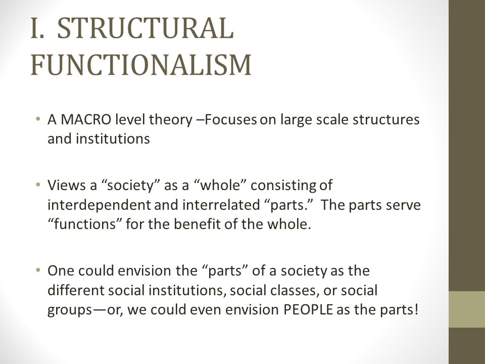 I. STRUCTURAL FUNCTIONALISM