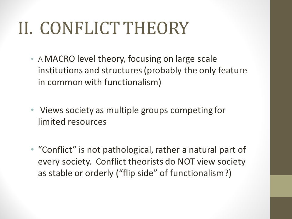 II. CONFLICT THEORY