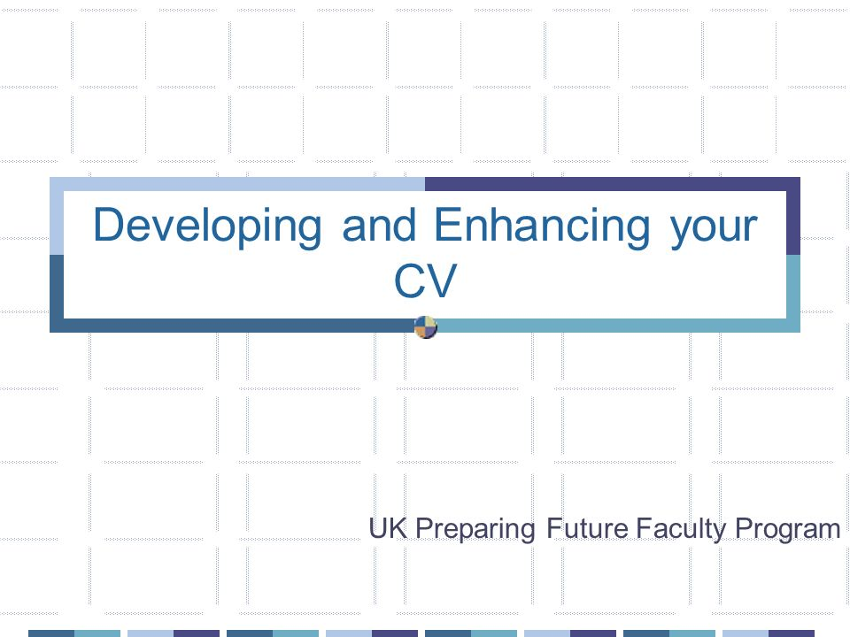 Developing and Enhancing your CV