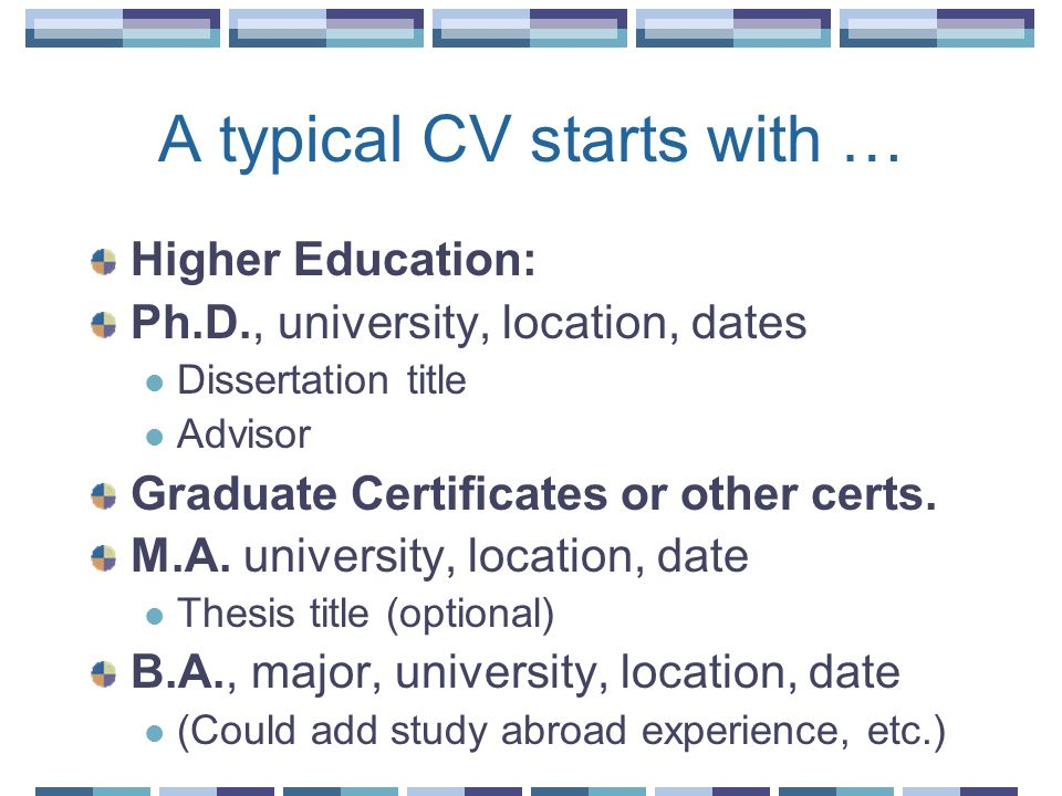 A typical CV starts with …