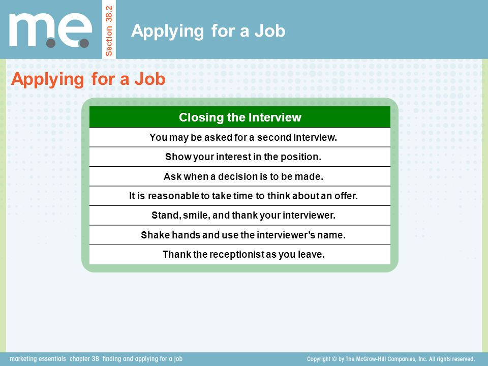 Applying for a Job Applying for a Job Closing the Interview