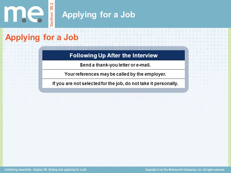 Applying for a Job Applying for a Job Following Up After the Interview