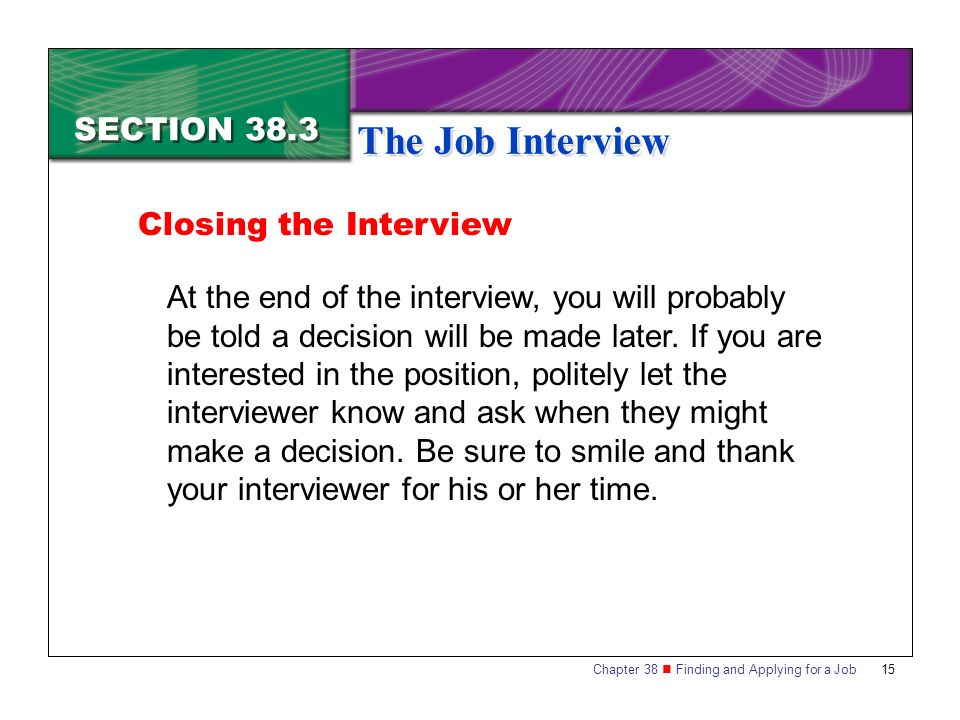 The Job Interview SECTION 38.3 Closing the Interview