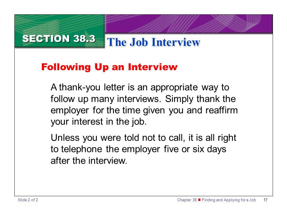 The Job Interview SECTION 38.3 Following Up an Interview