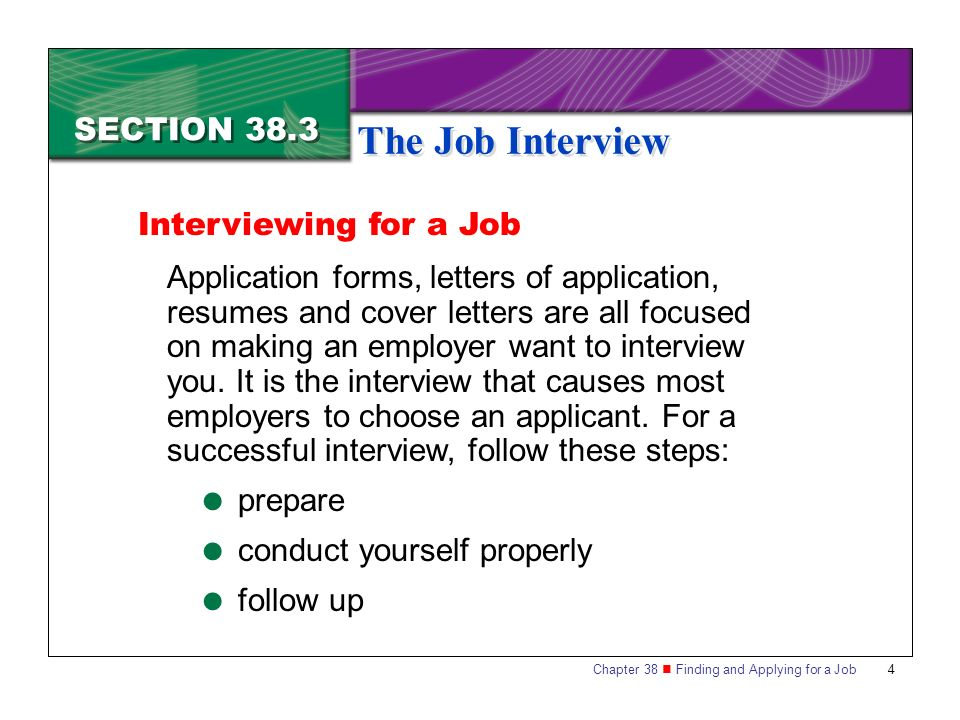 The Job Interview SECTION 38.3 Interviewing for a Job