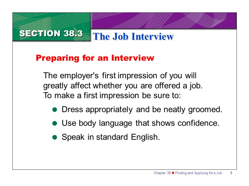 The Job Interview SECTION 38.3 Preparing for an Interview