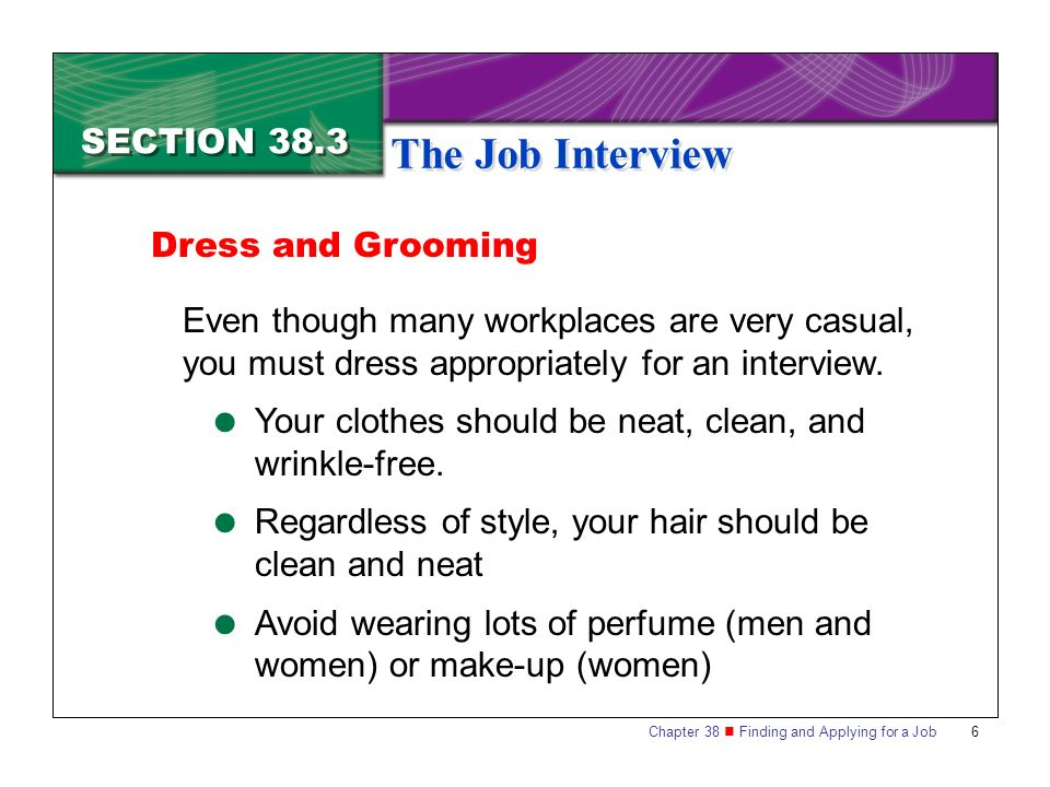 The Job Interview SECTION 38.3 Dress and Grooming