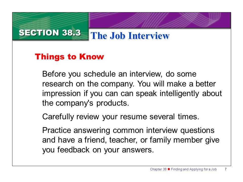 The Job Interview SECTION 38.3 Things to Know