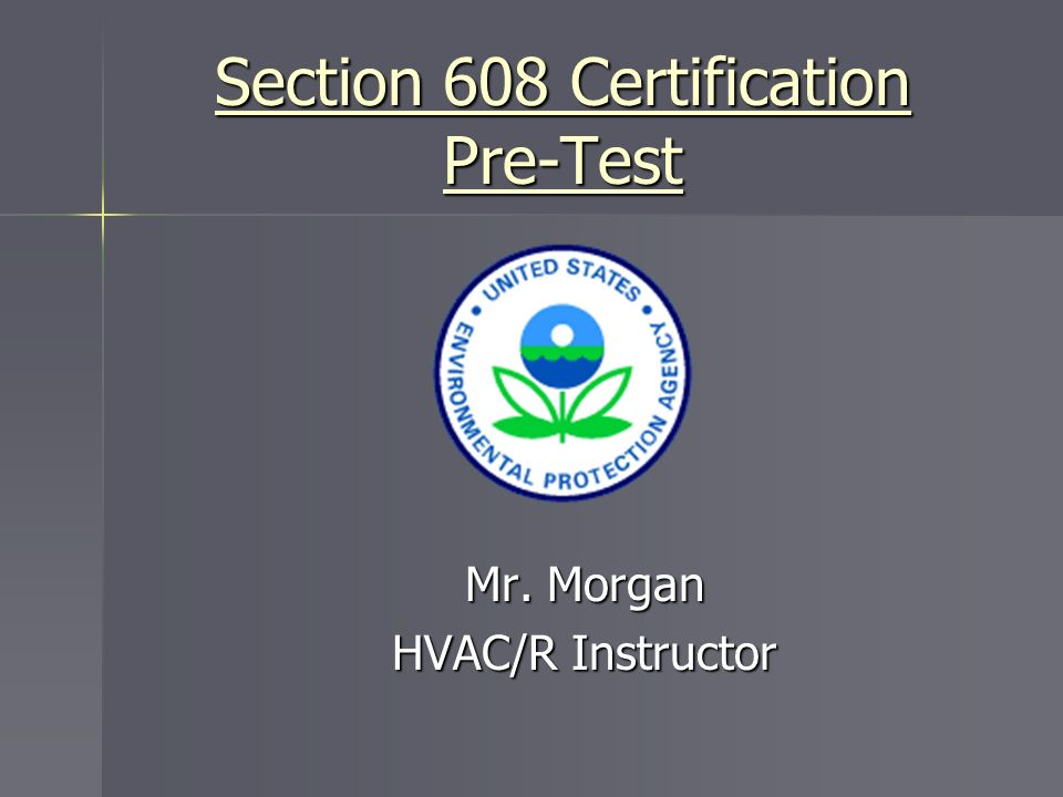 Section 608 Certification Pre Test Ppt Download