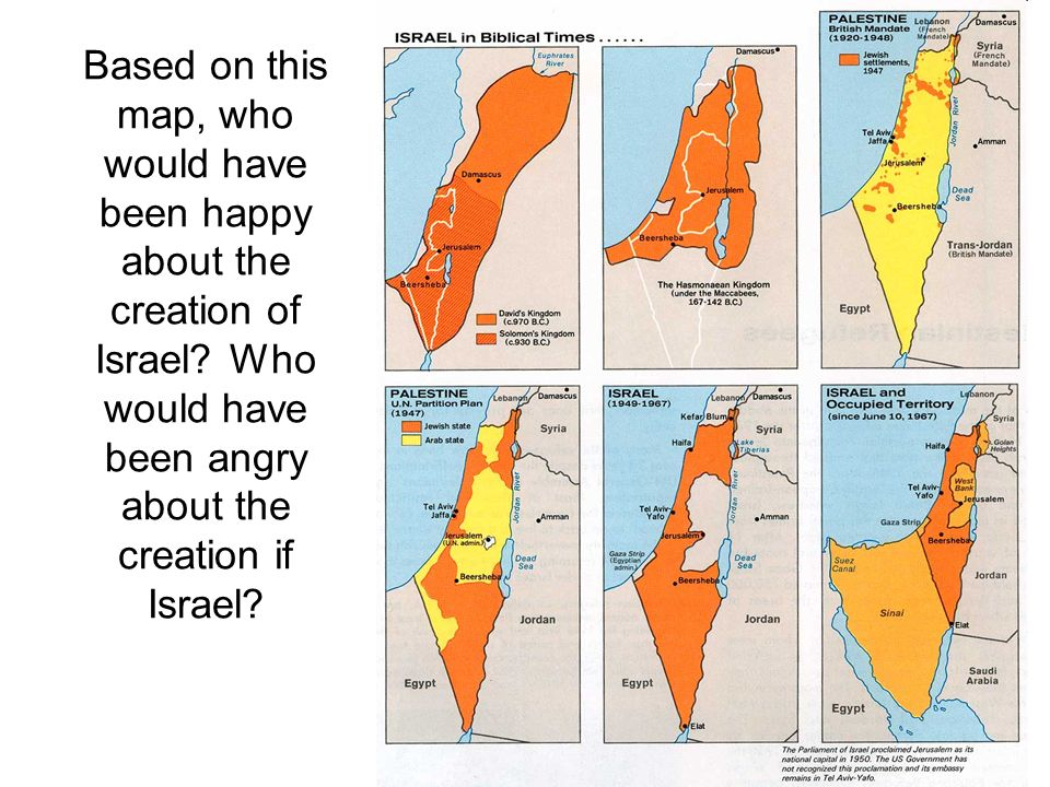 Based on this map, who would have been happy about the creation of Israel.