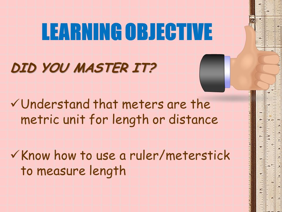 LEARNING OBJECTIVE DID YOU MASTER IT