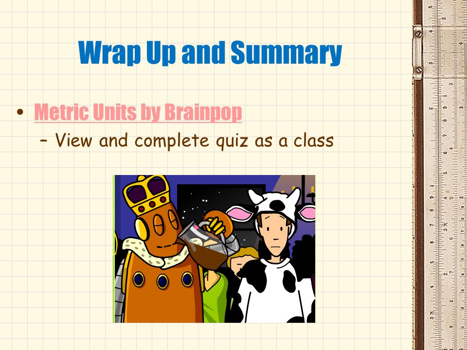 Wrap Up and Summary Metric Units by Brainpop