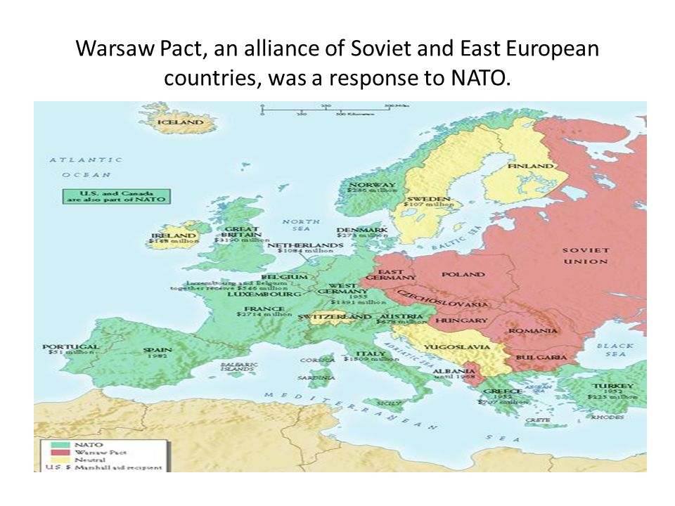 Warsaw Pact, an alliance of Soviet and East European countries, was a response to NATO.