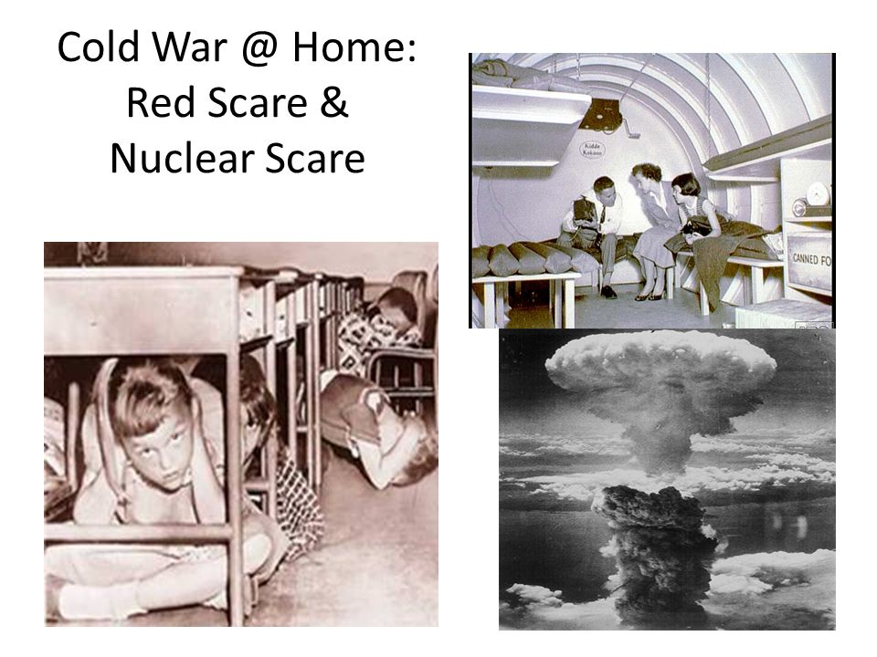 Cold Home: Red Scare & Nuclear Scare