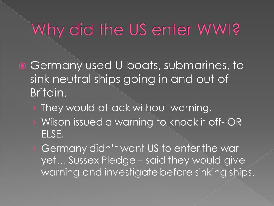 why did we enter ww1
