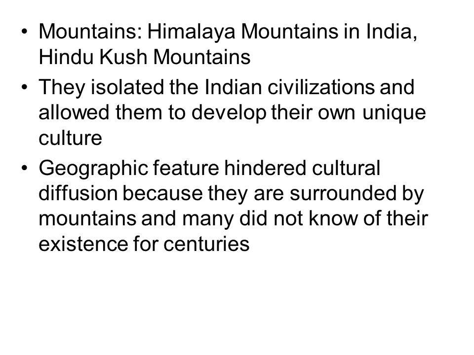 Mountains: Himalaya Mountains in India, Hindu Kush Mountains
