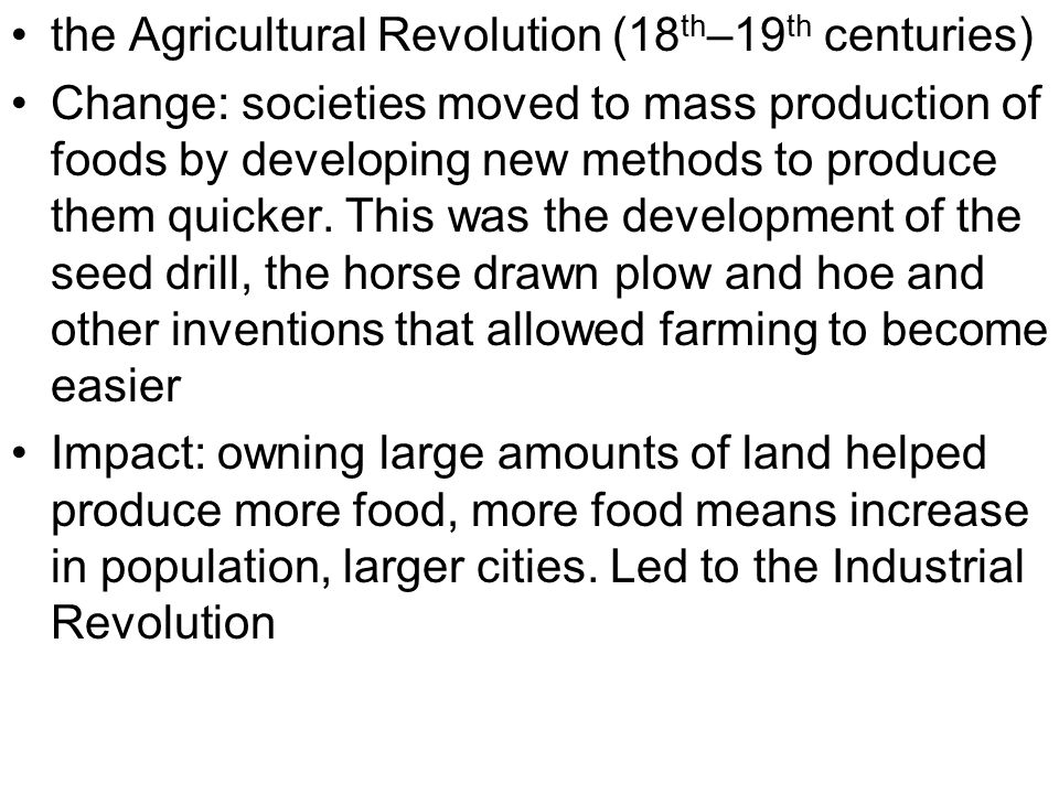 the Agricultural Revolution (18th–19th centuries)