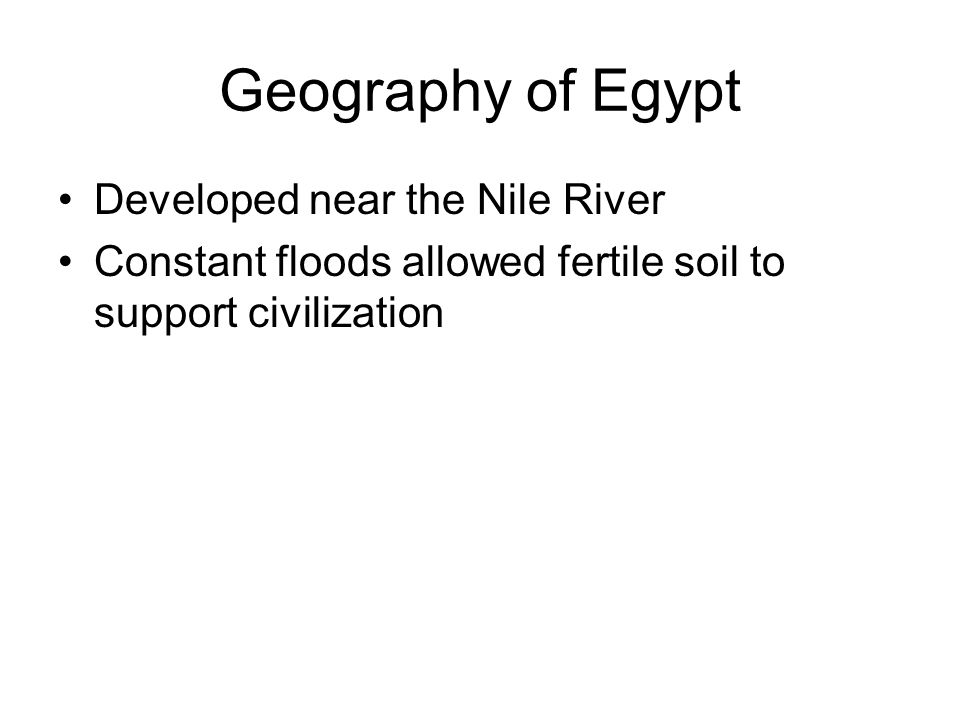 Geography of Egypt Developed near the Nile River