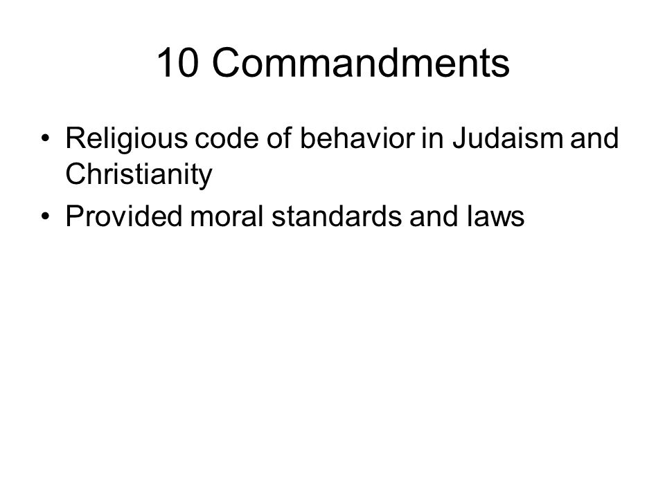 10 Commandments Religious code of behavior in Judaism and Christianity