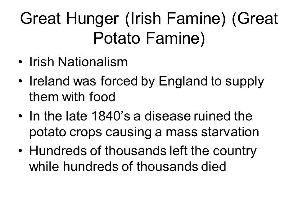 Great Hunger (Irish Famine) (Great Potato Famine)