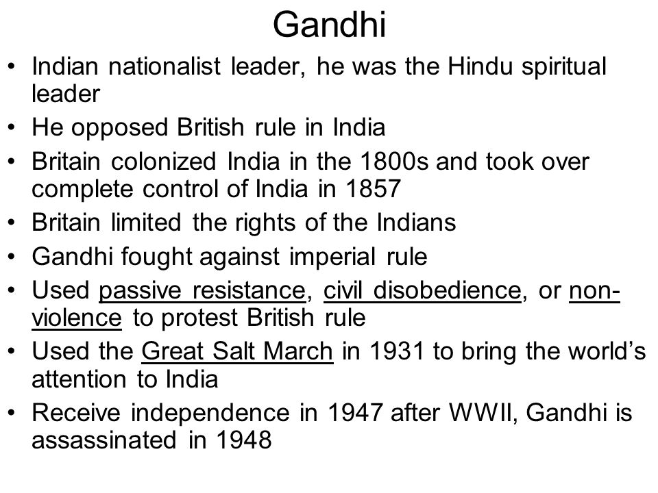 Gandhi Indian nationalist leader, he was the Hindu spiritual leader