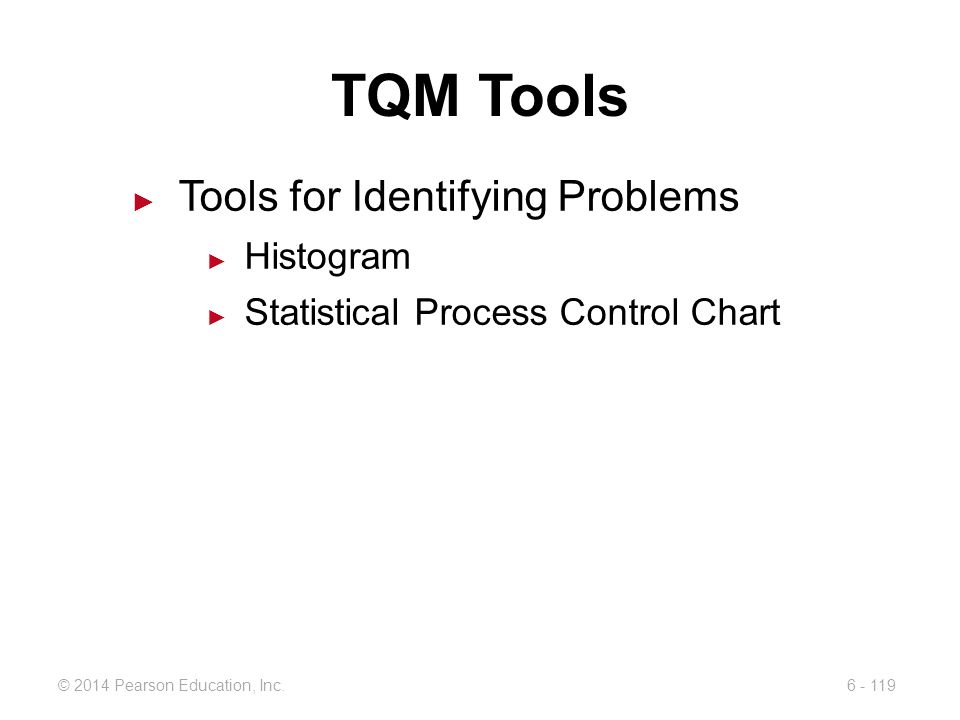 TQM Tools Tools for Identifying Problems Histogram