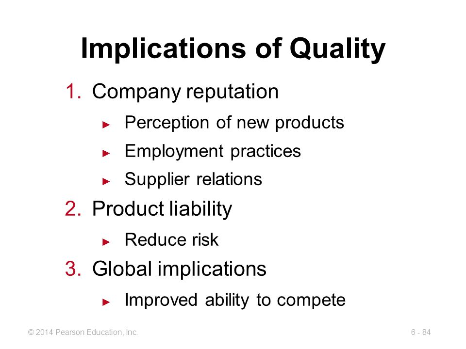 Implications of Quality
