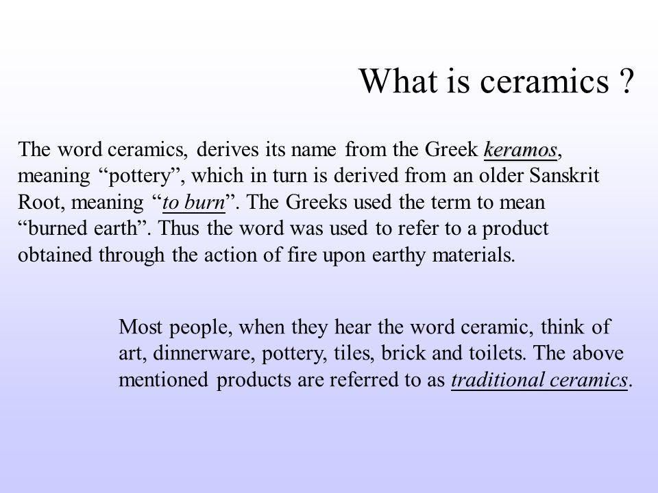 2 What Is Ceramics