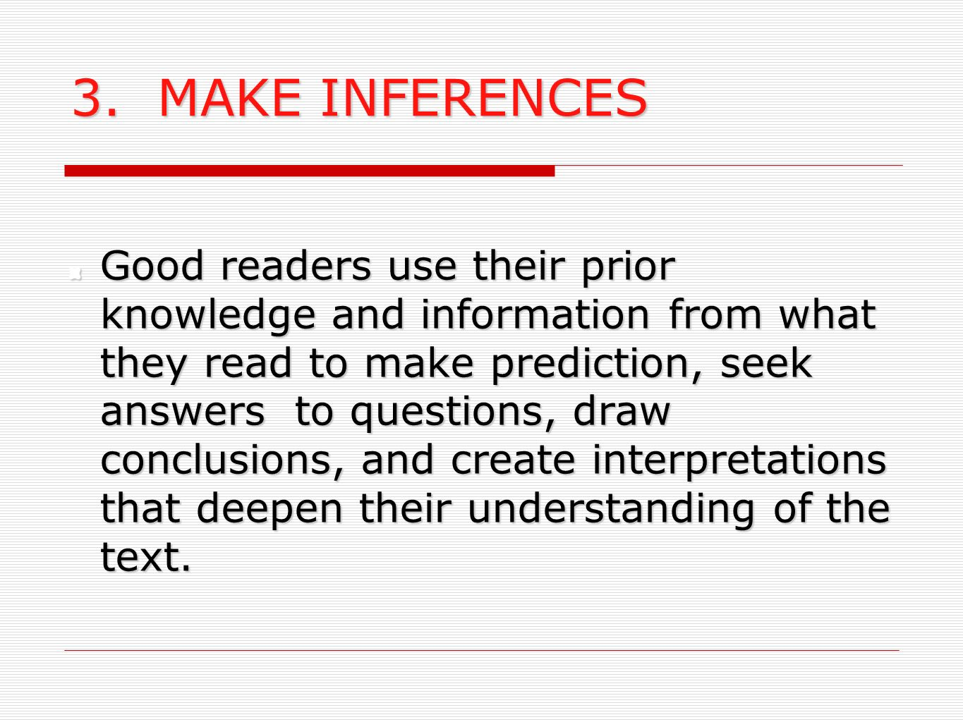 3. MAKE INFERENCES