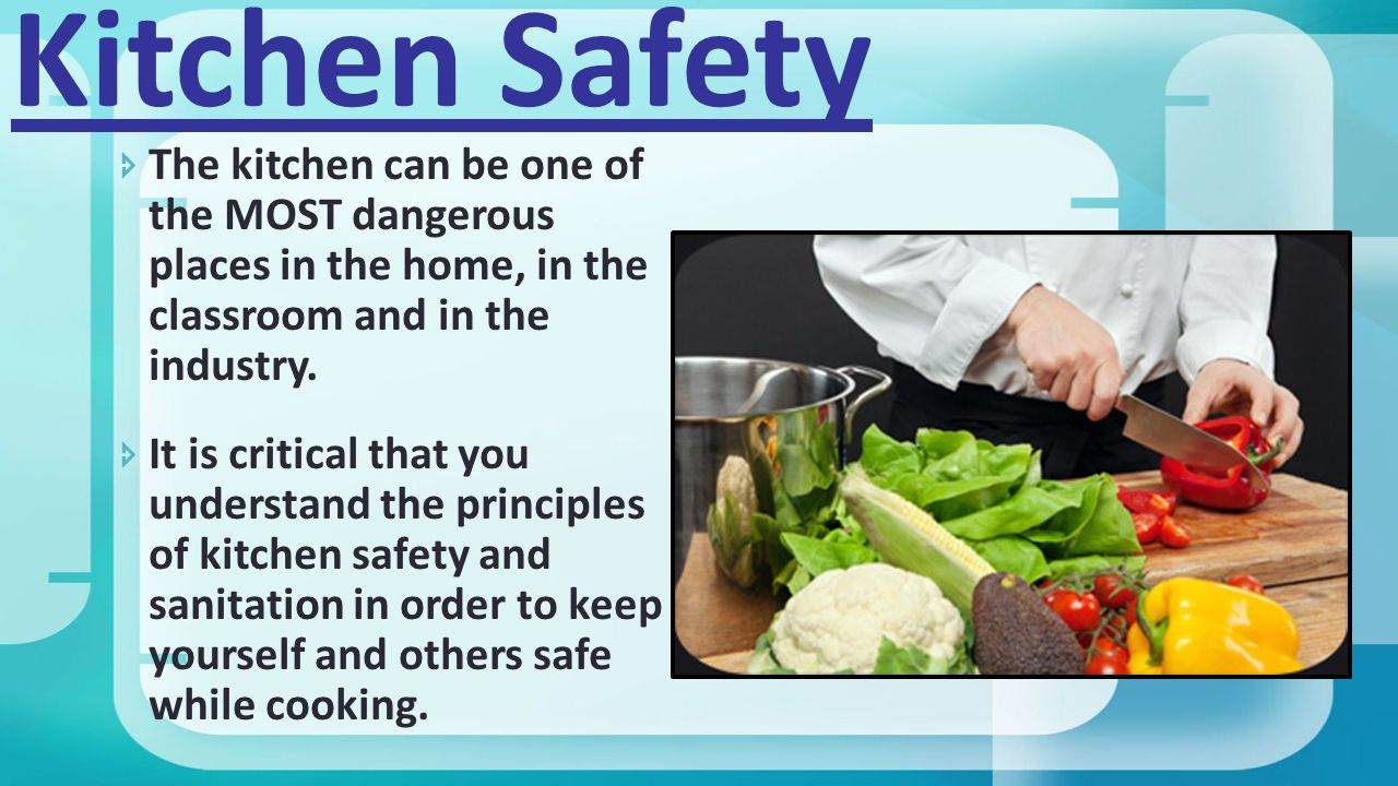 KITCHEN SAFETY with ®. - ppt video online download
