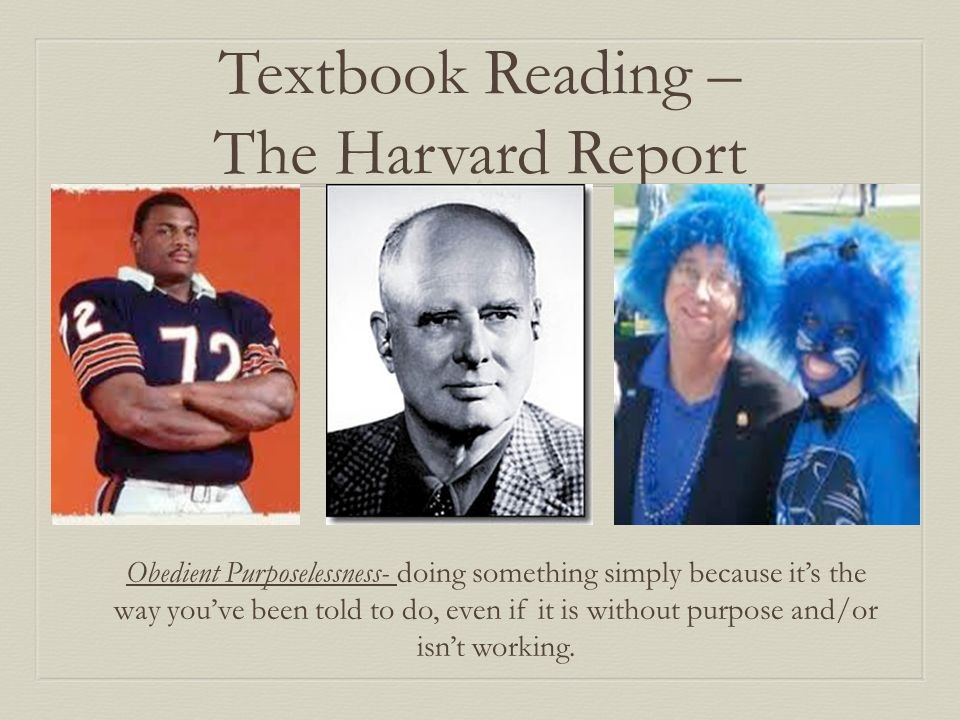 Textbook Reading – The Harvard Report