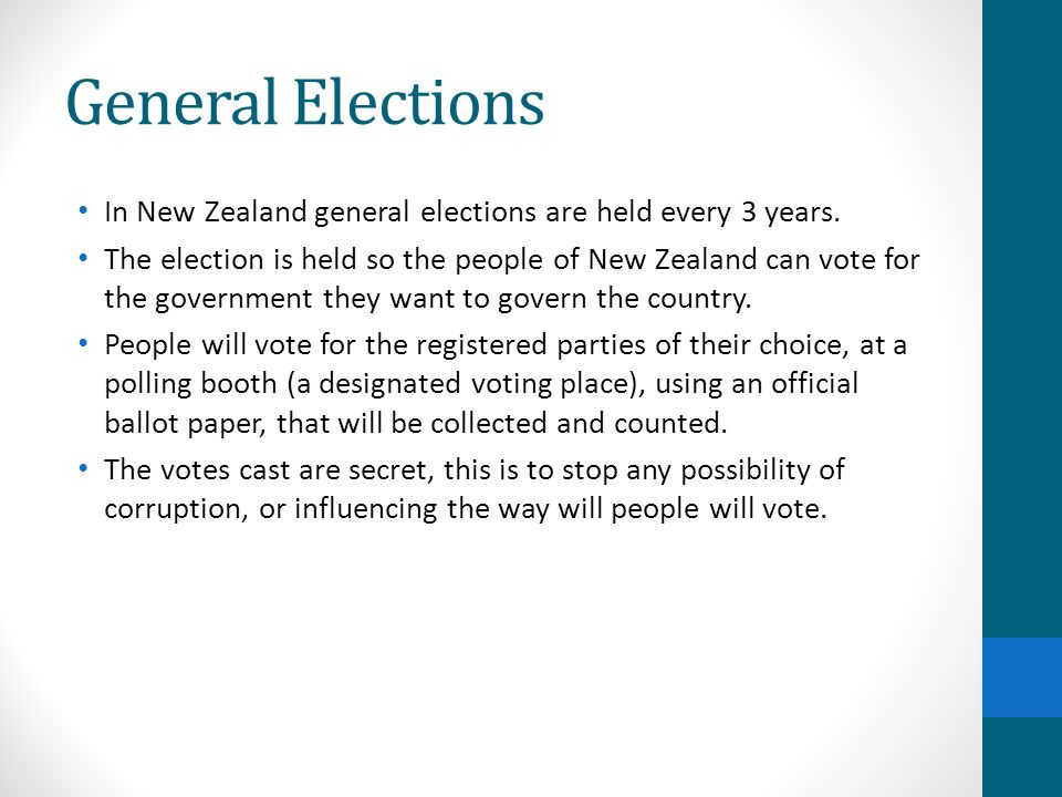 General Elections In New Zealand general elections are held every 3 years.