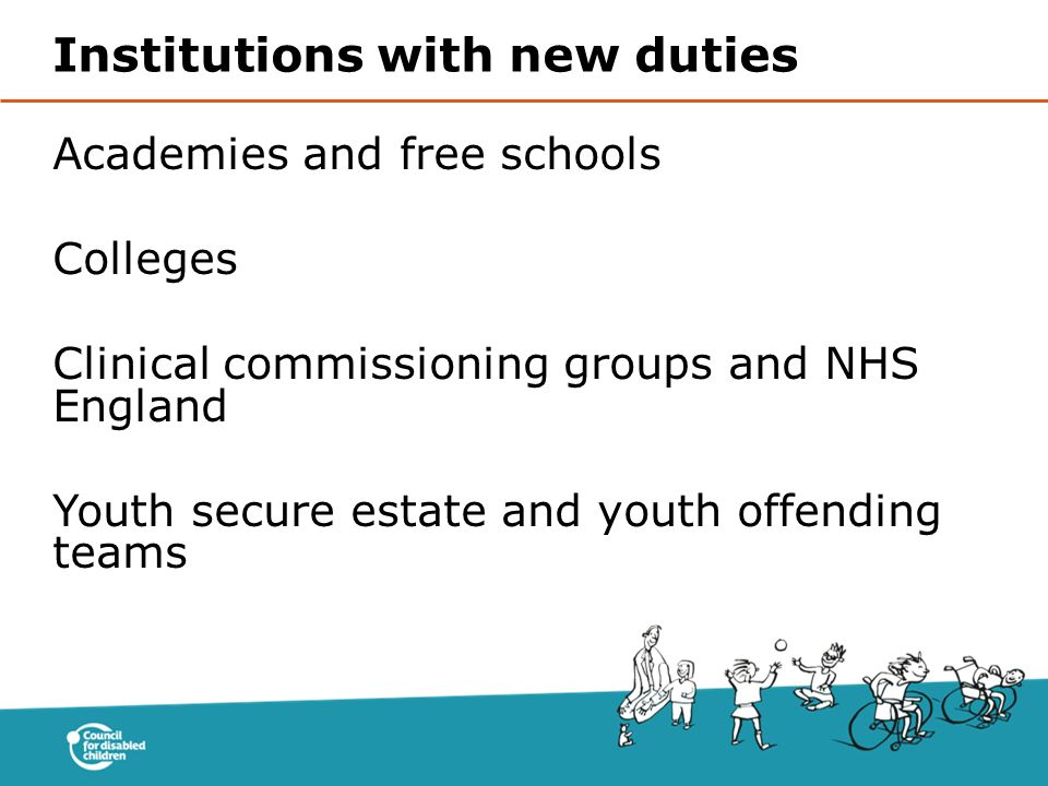Institutions with new duties
