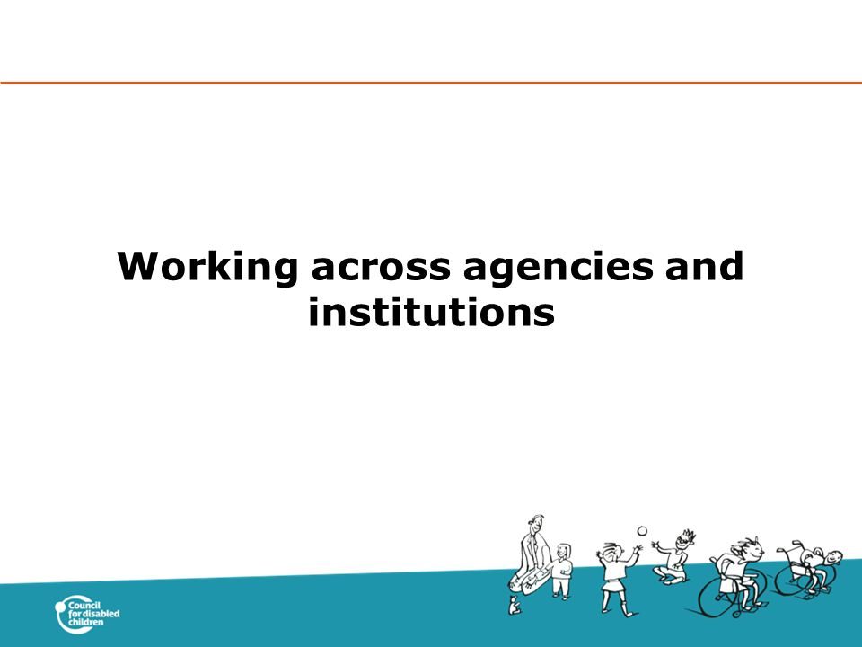 Working across agencies and institutions