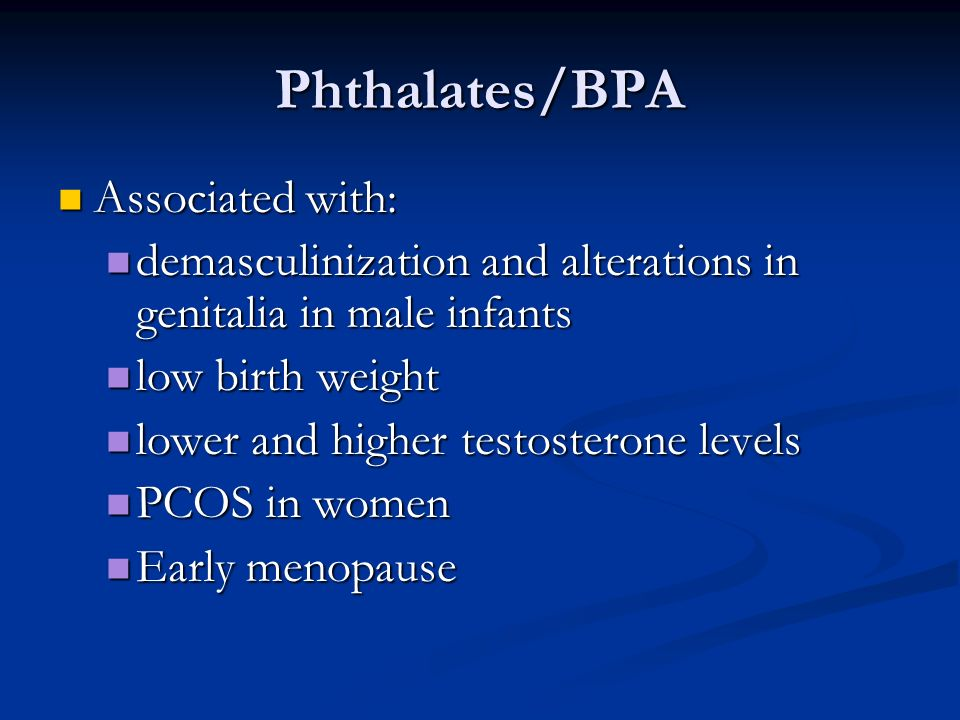 Phthalates/BPA Associated with: