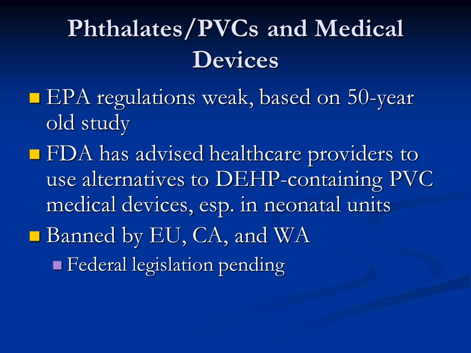 Phthalates/PVCs and Medical Devices