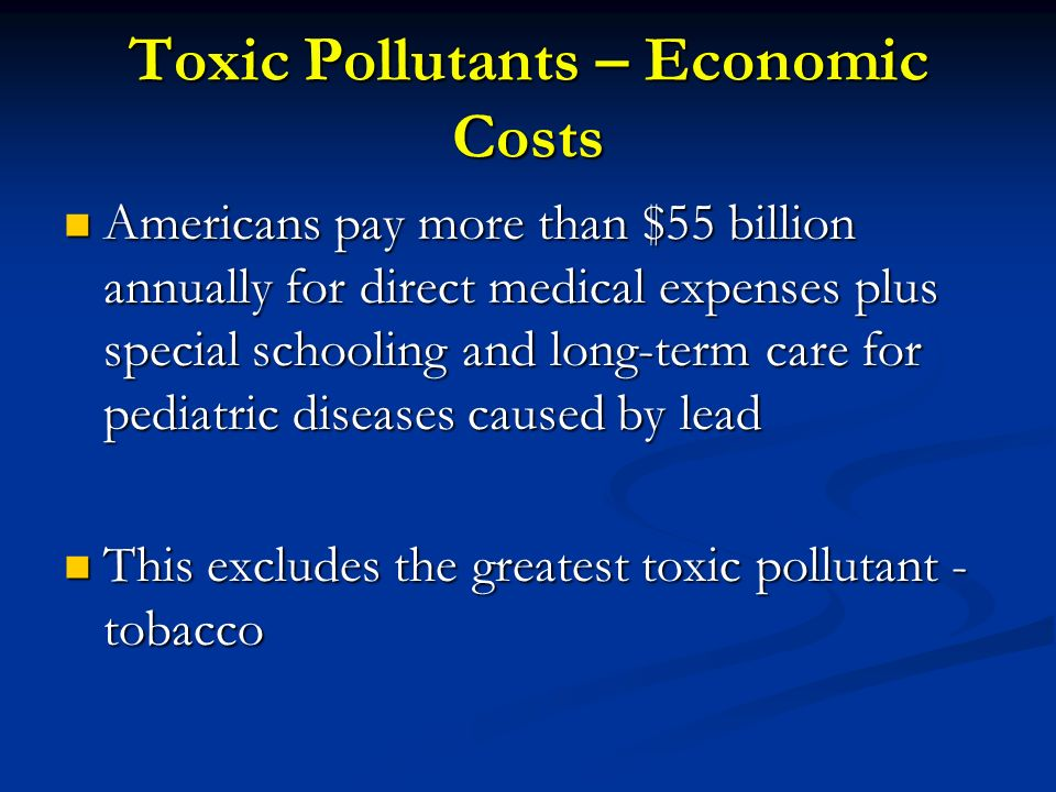 Toxic Pollutants – Economic Costs