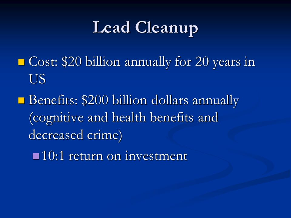 Lead Cleanup Cost: $20 billion annually for 20 years in US