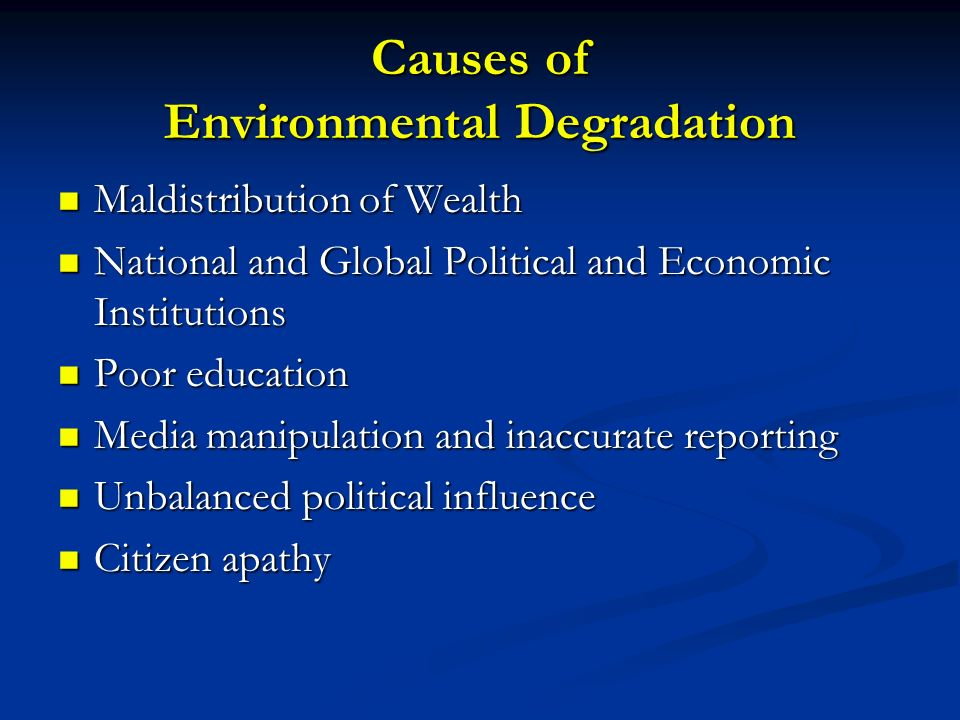Causes of Environmental Degradation